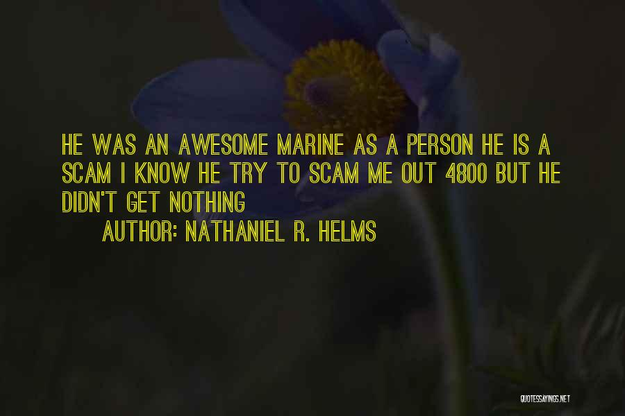 I.r.a Quotes By Nathaniel R. Helms