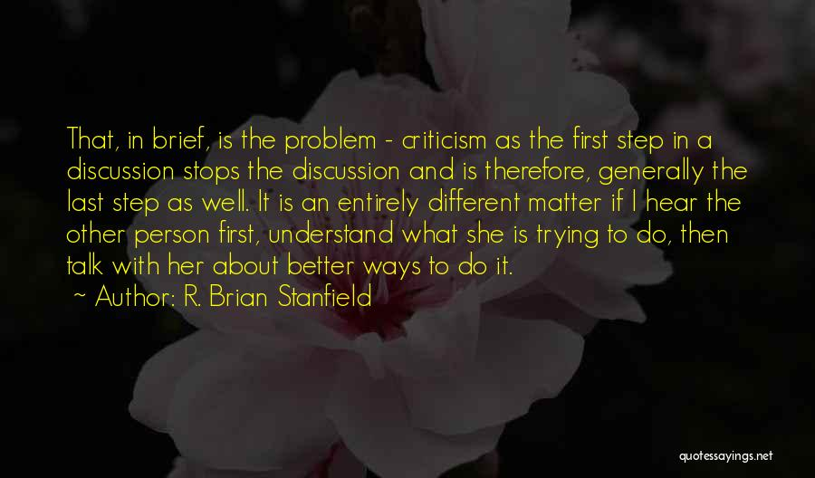 I.r.a Quotes By R. Brian Stanfield