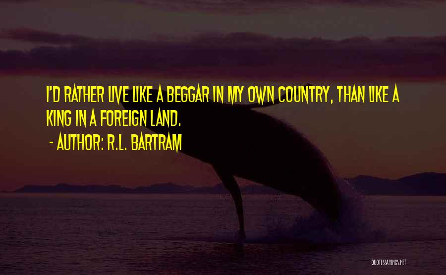 I.r.a Quotes By R.L. Bartram