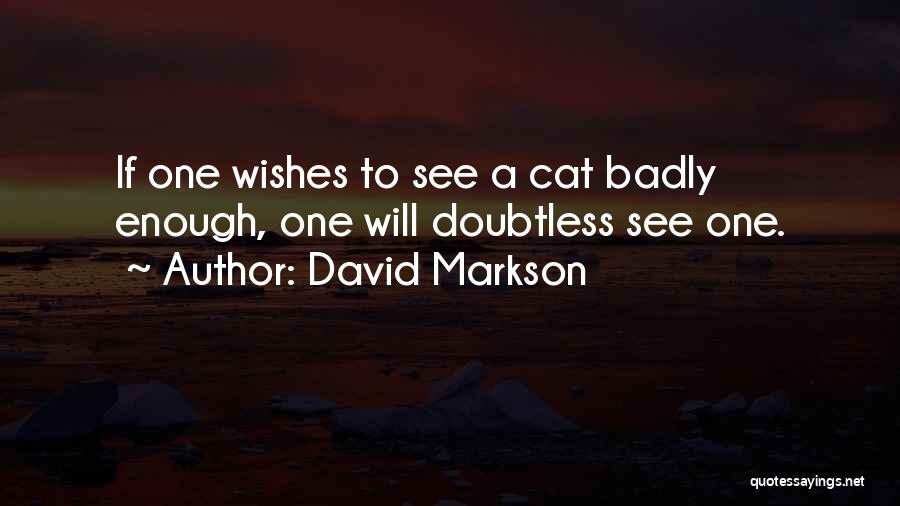 I Rather See You Happy Quotes By David Markson