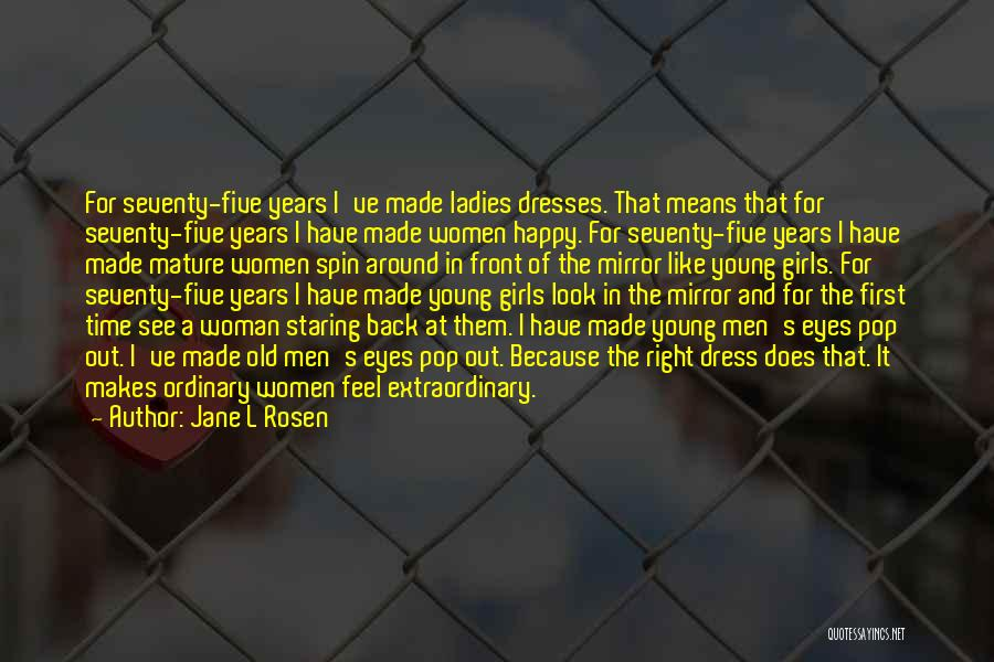 I Rather See You Happy Quotes By Jane L Rosen