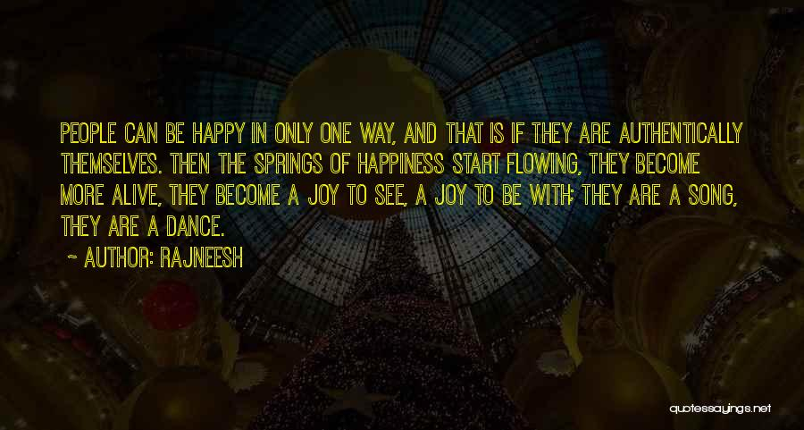 I Rather See You Happy Quotes By Rajneesh
