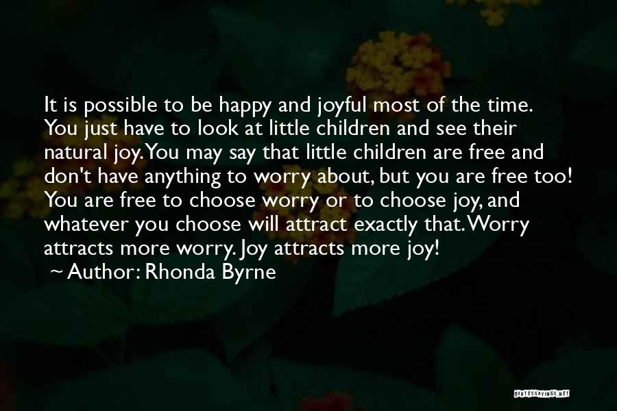 I Rather See You Happy Quotes By Rhonda Byrne
