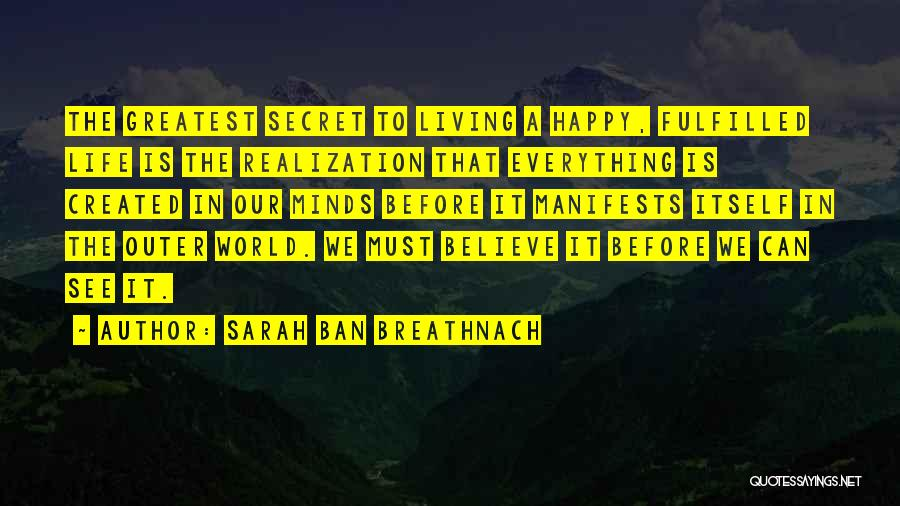 I Rather See You Happy Quotes By Sarah Ban Breathnach