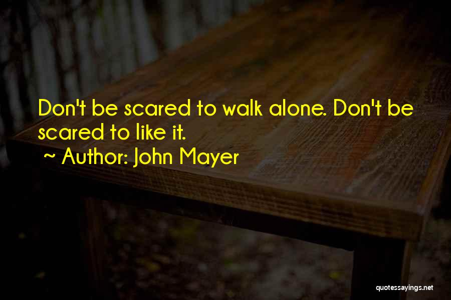 Top 46 I Rather Walk Alone Quotes & Sayings