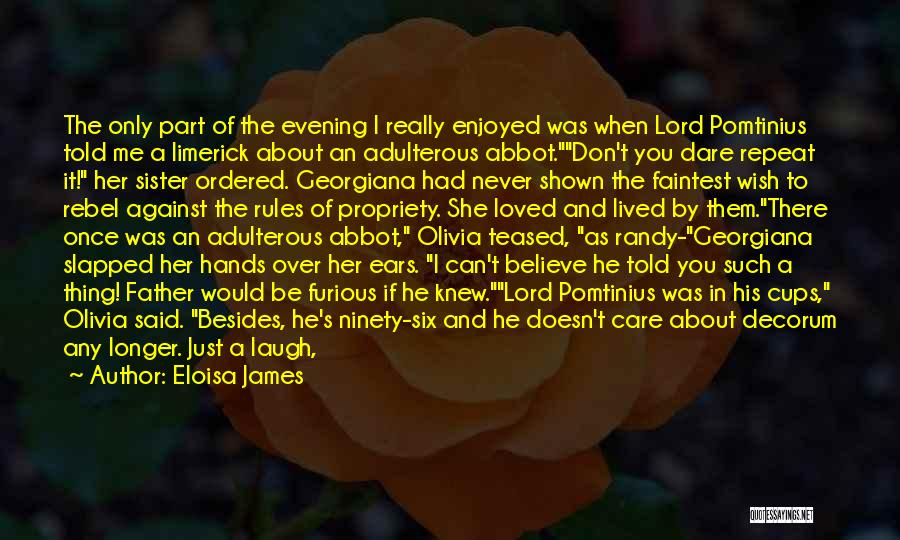 I Really Don Care Quotes By Eloisa James