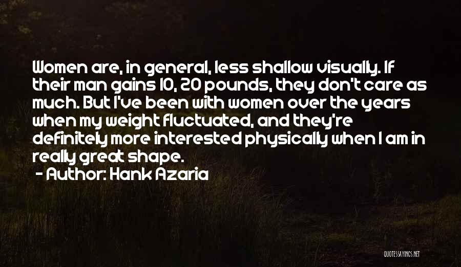 I Really Don Care Quotes By Hank Azaria
