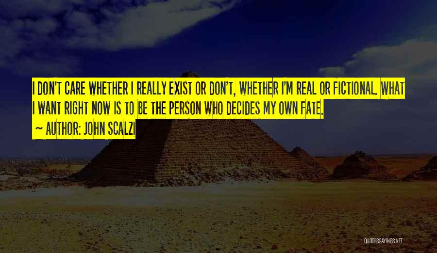 I Really Don Care Quotes By John Scalzi