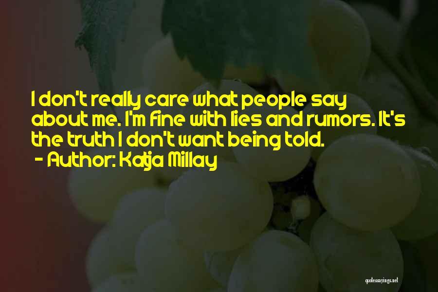 I Really Don Care Quotes By Katja Millay