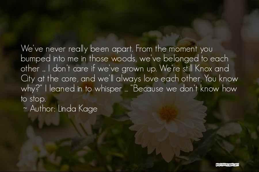 I Really Don Care Quotes By Linda Kage