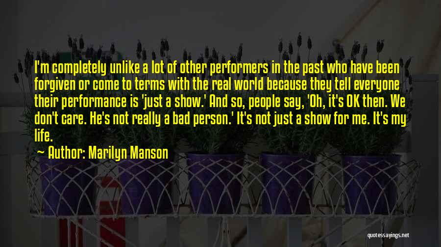 I Really Don Care Quotes By Marilyn Manson