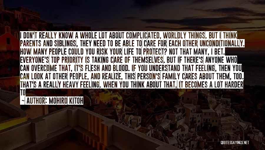 I Really Don Care Quotes By Mohiro Kitoh