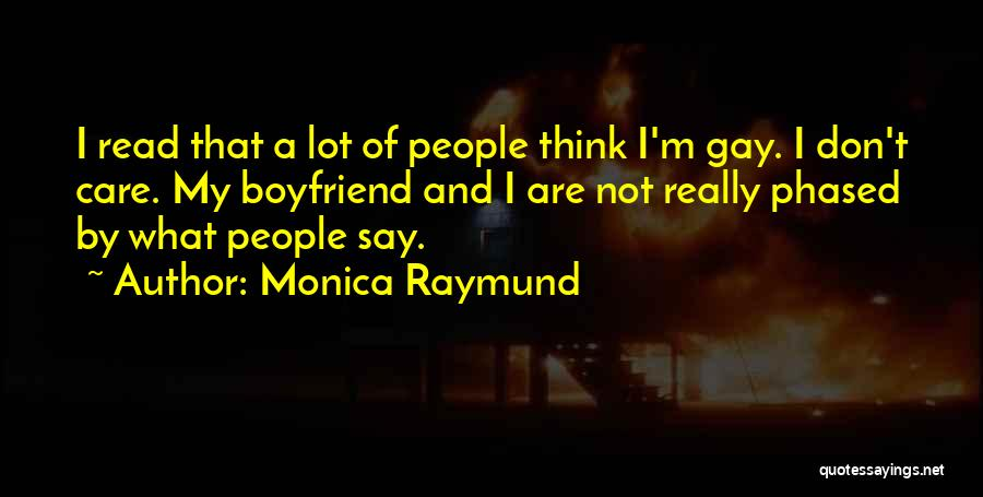 I Really Don Care Quotes By Monica Raymund