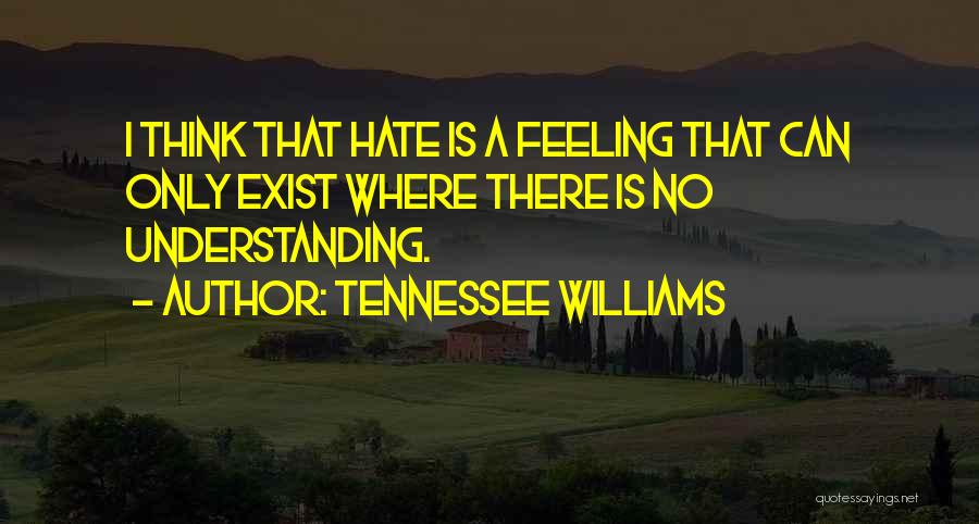 Top 52 I Really Hate This Feeling Quotes & Sayings