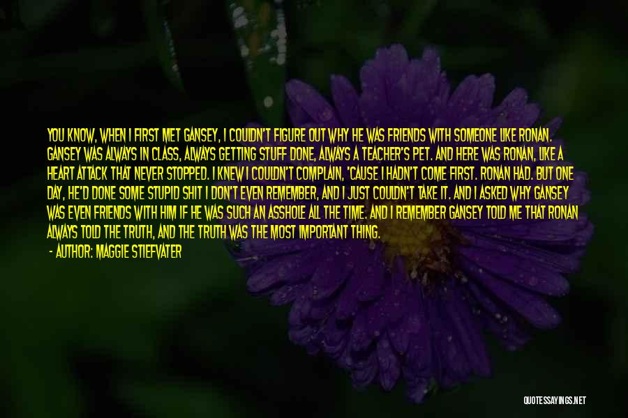 I Remember The First Time I Met You Quotes By Maggie Stiefvater
