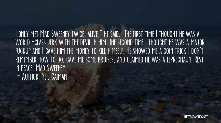 I Remember The First Time I Met You Quotes By Neil Gaiman