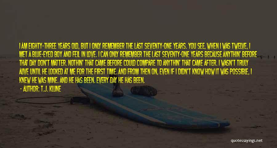 I Remember The First Time I Met You Quotes By T.J. Klune
