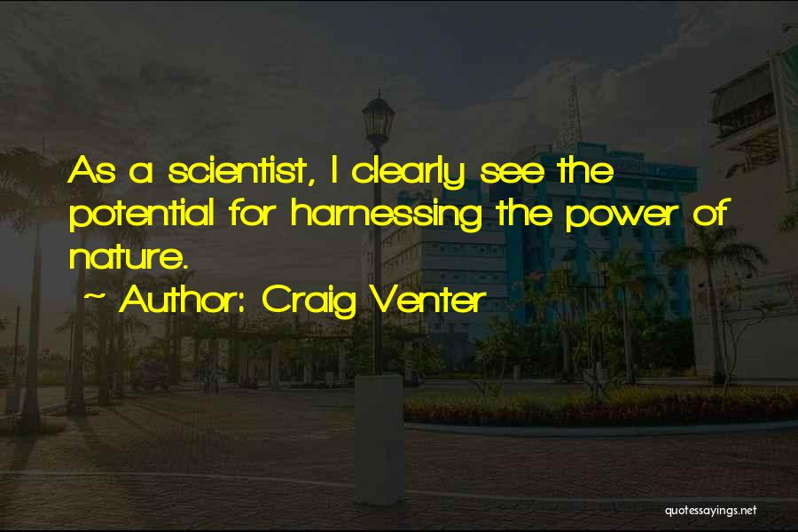I See Potential Quotes By Craig Venter