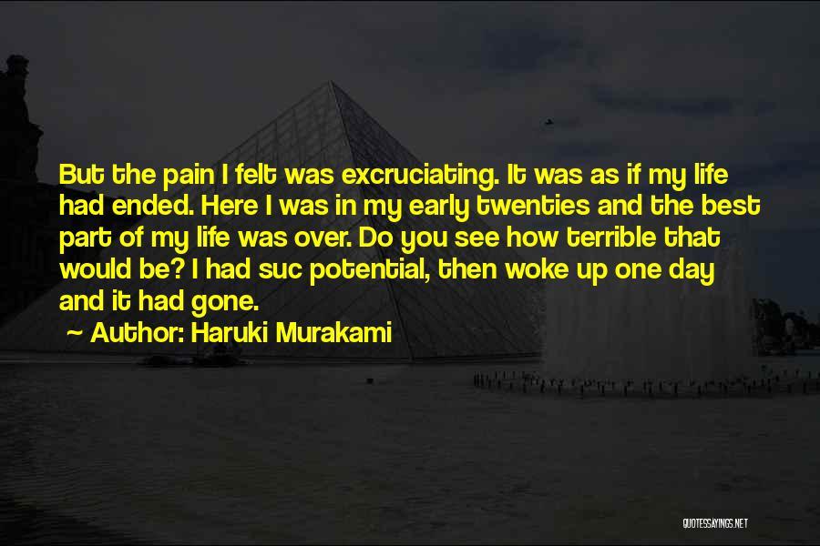 I See Potential Quotes By Haruki Murakami