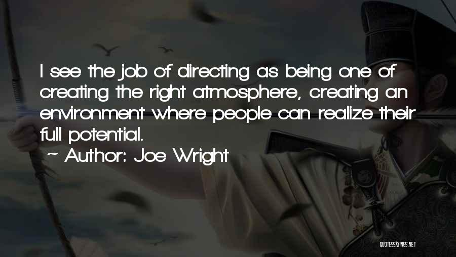 I See Potential Quotes By Joe Wright