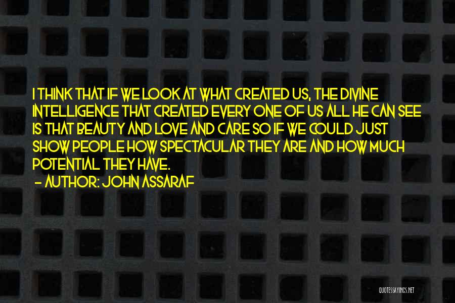 I See Potential Quotes By John Assaraf