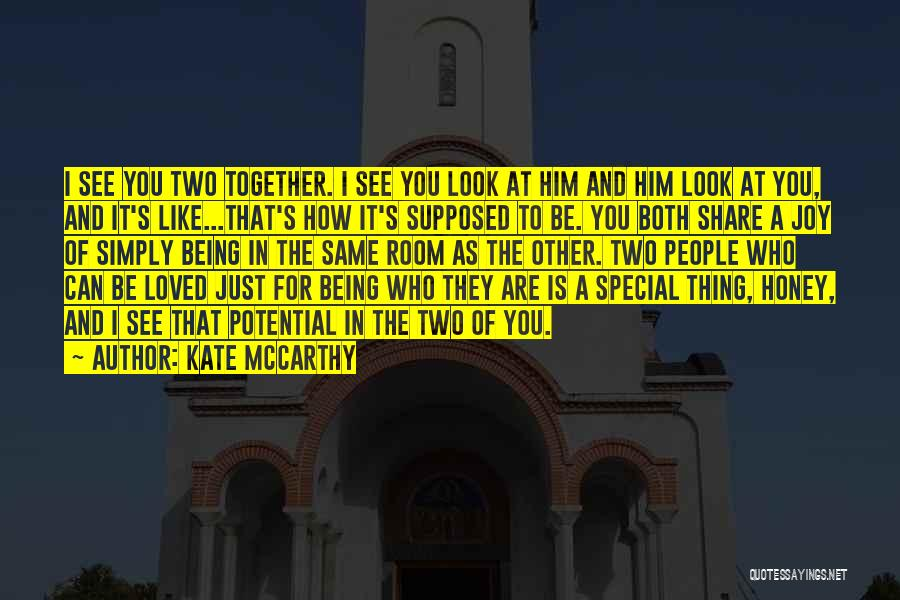 I See Potential Quotes By Kate McCarthy