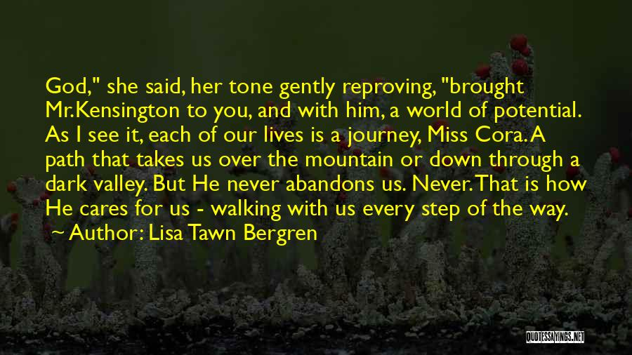 I See Potential Quotes By Lisa Tawn Bergren