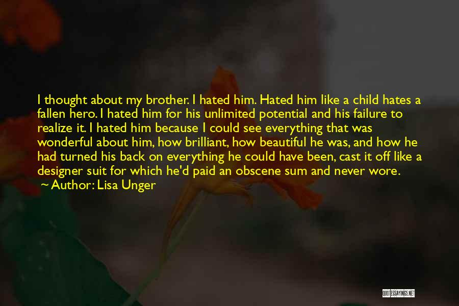 I See Potential Quotes By Lisa Unger