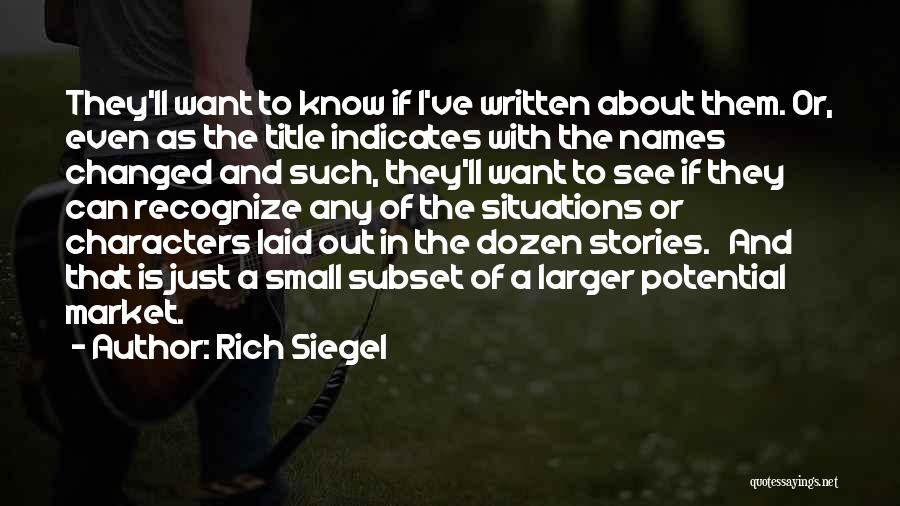 I See Potential Quotes By Rich Siegel