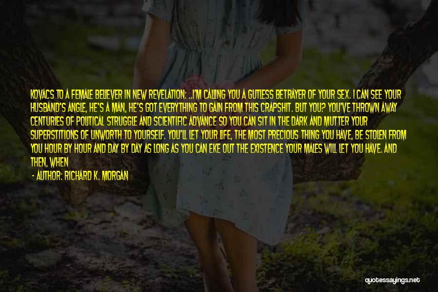 I See Potential Quotes By Richard K. Morgan