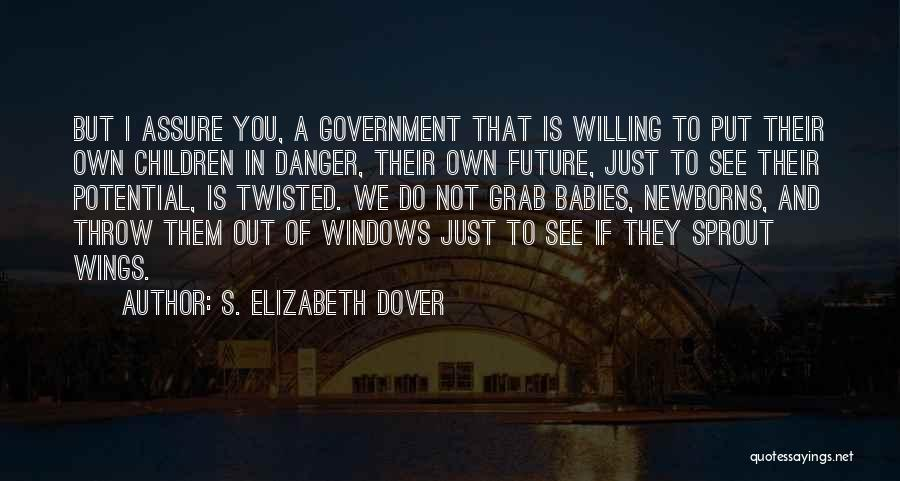 I See Potential Quotes By S. Elizabeth Dover