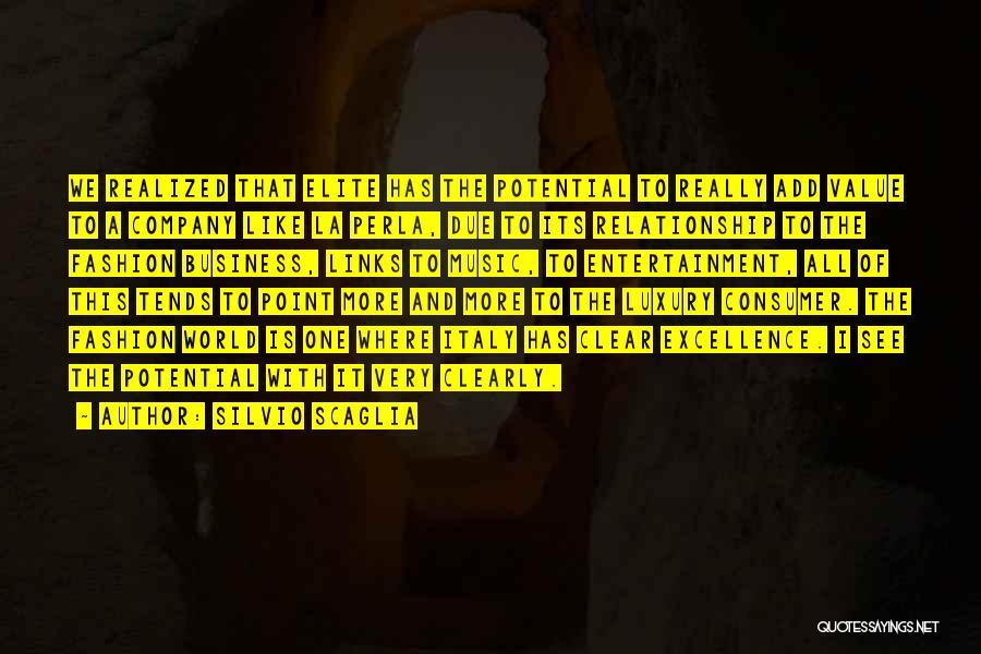 I See Potential Quotes By Silvio Scaglia