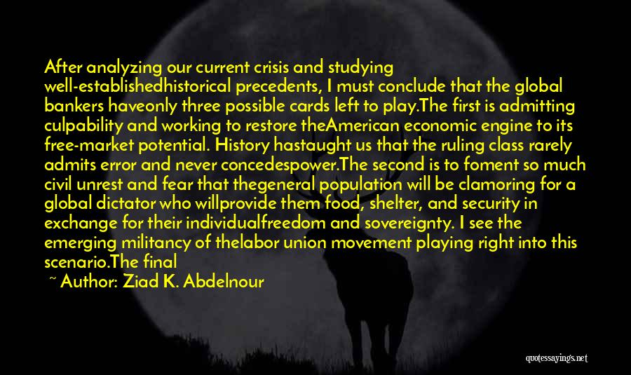 I See Potential Quotes By Ziad K. Abdelnour