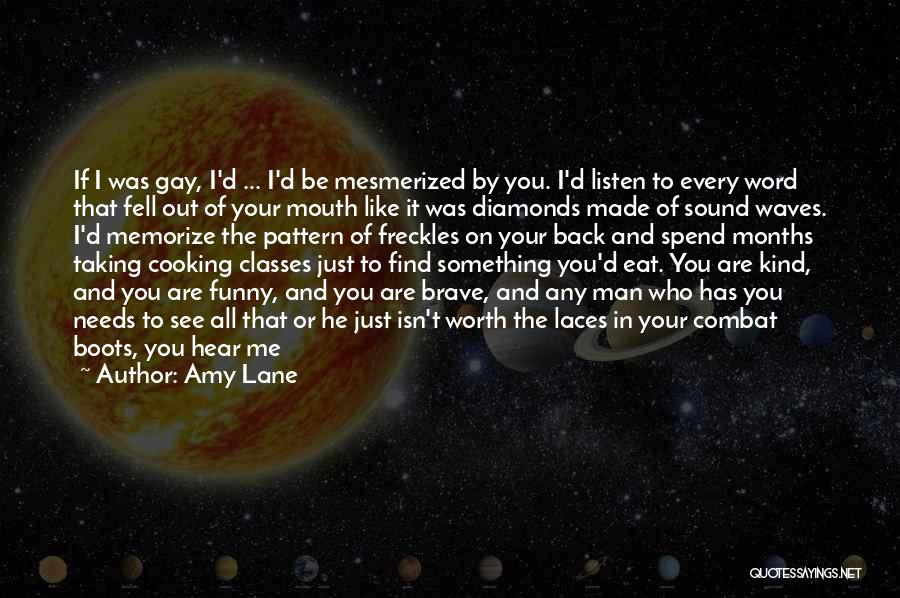 I See You Funny Quotes By Amy Lane