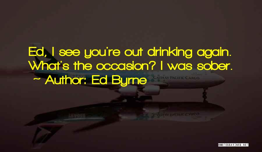 I See You Funny Quotes By Ed Byrne