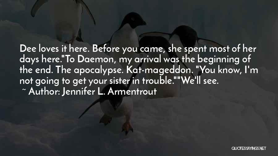 I See You Funny Quotes By Jennifer L. Armentrout