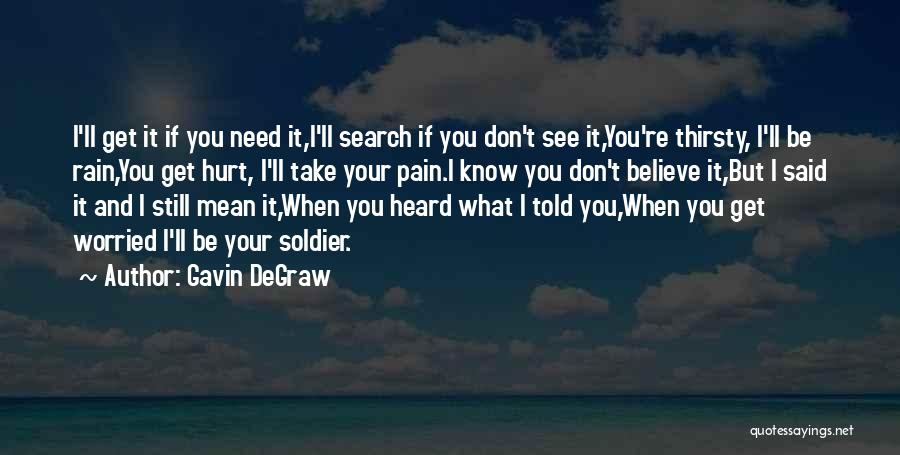 I See Your Pain Quotes By Gavin DeGraw