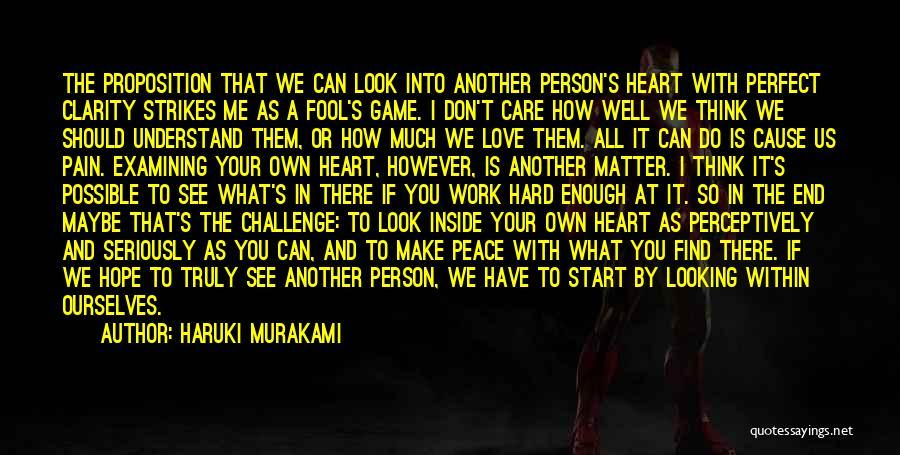 I See Your Pain Quotes By Haruki Murakami