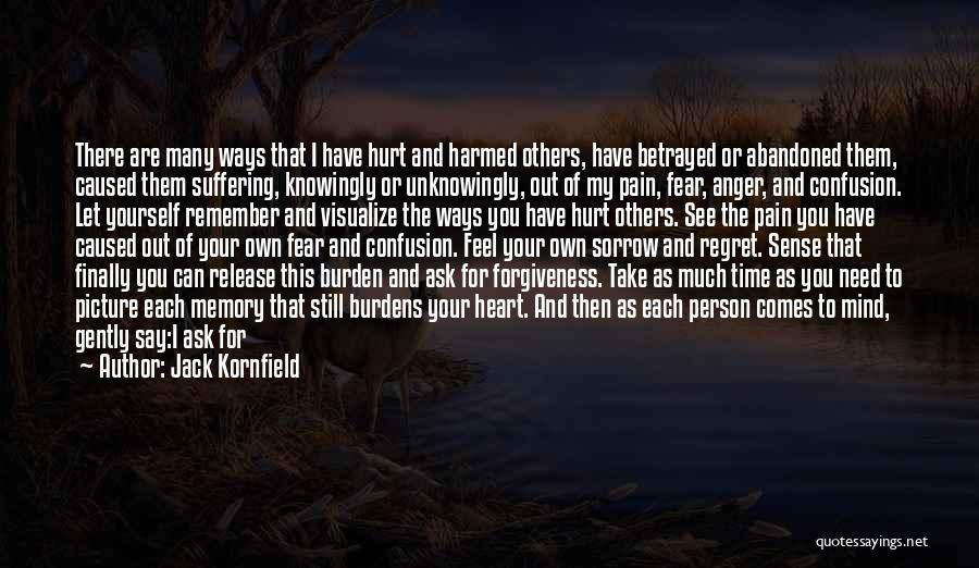 I See Your Pain Quotes By Jack Kornfield