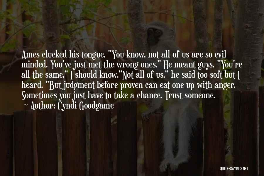 I Should Have Met You Before Quotes By Cyndi Goodgame