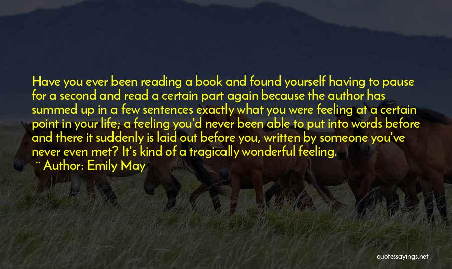 I Should Have Met You Before Quotes By Emily May
