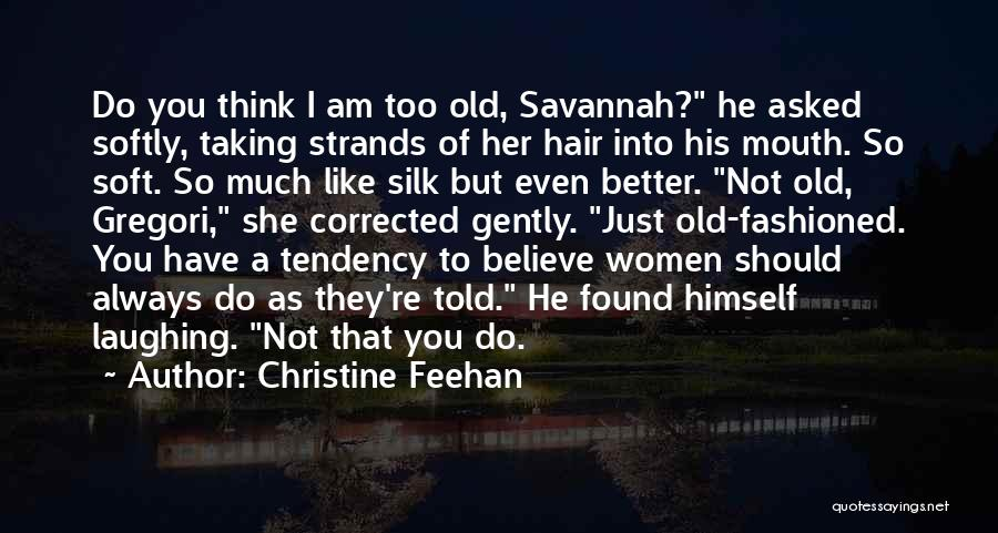 I Should Have Told You Quotes By Christine Feehan
