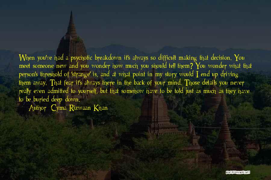 I Should Have Told You Quotes By Cyma Rizwaan Khan