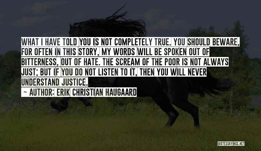 I Should Have Told You Quotes By Erik Christian Haugaard