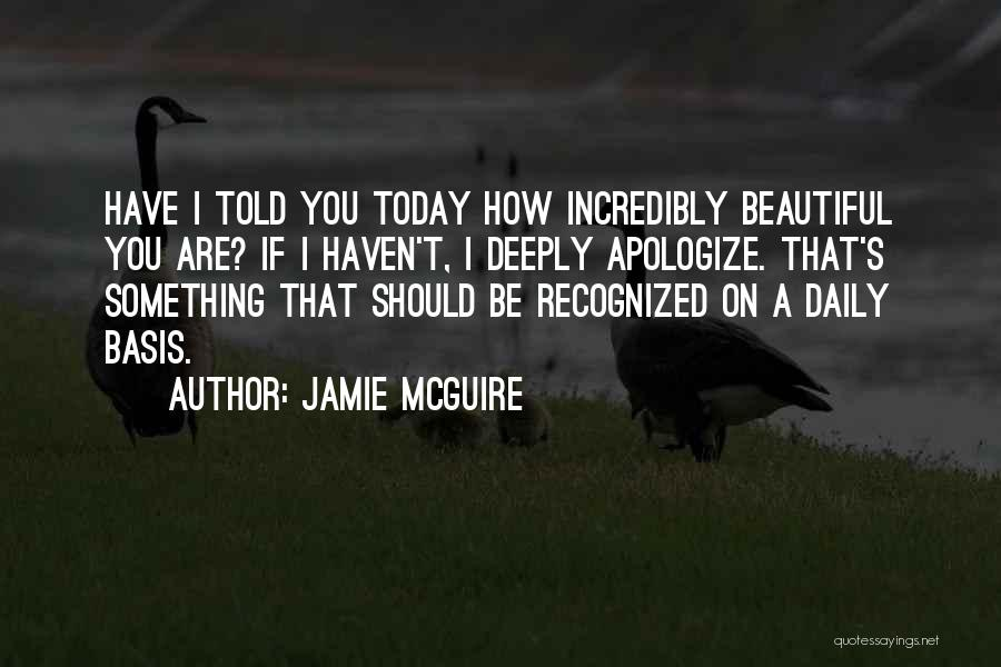 I Should Have Told You Quotes By Jamie McGuire