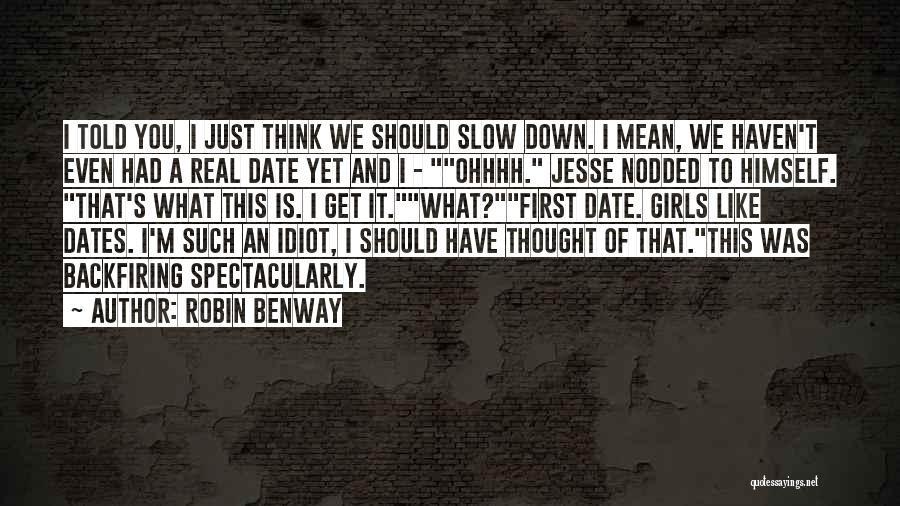 I Should Have Told You Quotes By Robin Benway
