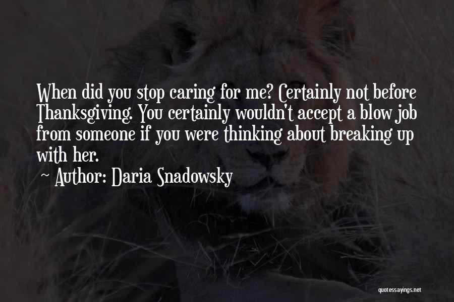 I Should Stop Caring Quotes By Daria Snadowsky