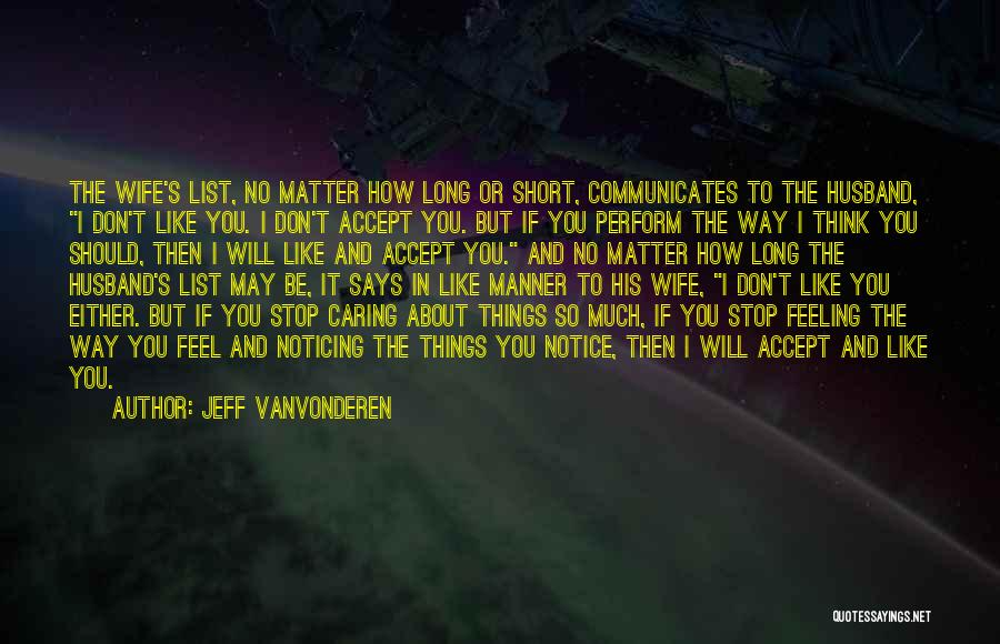 I Should Stop Caring Quotes By Jeff VanVonderen