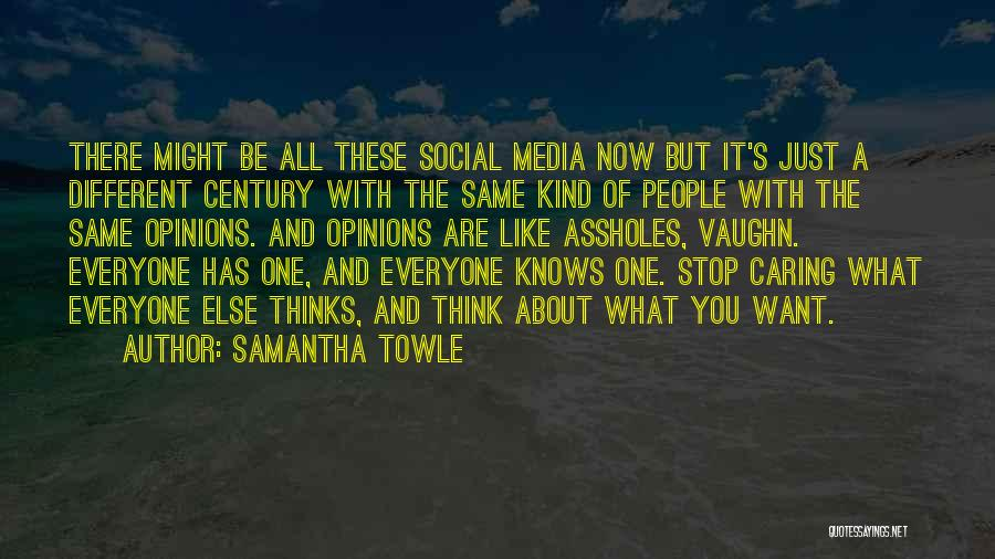 I Should Stop Caring Quotes By Samantha Towle