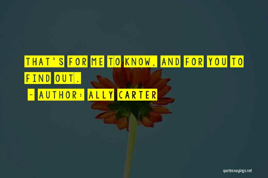 I Spy Funny Quotes By Ally Carter